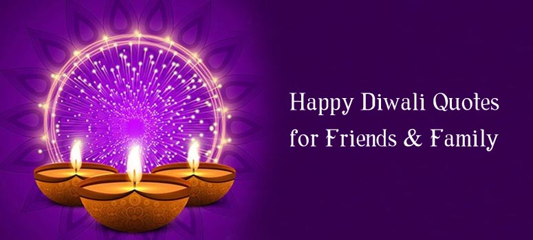 Happy Diwali Quotes for Friends and family
